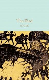 Гомер  - The Iliad