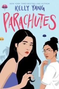 Kelly Yang - Parachutes