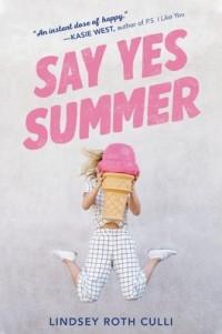 Lindsey Roth Culli - Say Yes Summer