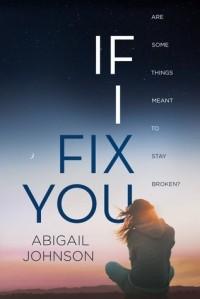 Эбигейл Джонсон - If I Fix You