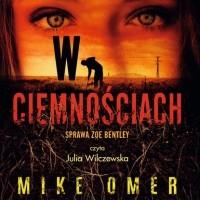 Майк Омер - W ciemnościach