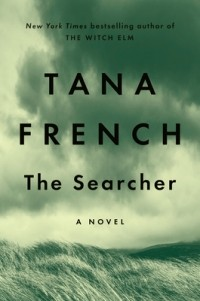Tana French - The Searcher