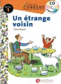 Claire Miquel - Un etrange voisin