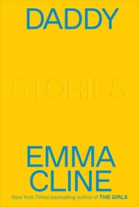Эмма Клайн - Daddy
