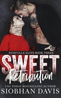 Шивон Дэвис - Sweet Retribution