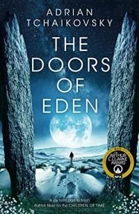 Адриан Чайковски - The Doors of Eden
