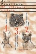 Арто Паасилинна - Tři chlupatá zvířata