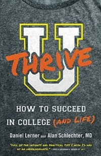 - U Thrive: How to Succeed in College (and Life)