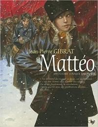 Жан-Пьер Жибра - Mattéo (Tome 2 - Deuxième époque (1917-1918))