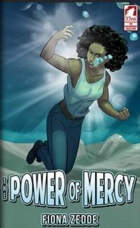 Fiona Zedde - The Power of Mercy