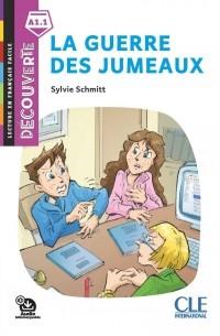 Sylvie Schmitt - La guerre des jumeaux