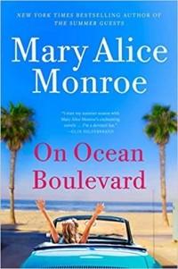 Mary Alice Monroe - On Ocean Boulevard