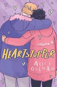 Элис Осман - Heartstopper: Volume Four