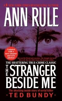 Ann Rule - The Stranger Beside Me