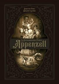 - La extraordinaria familia Appenzell