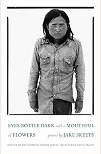 Джейк Скитс - Eyes Bottle Dark with a Mouthful of Flowers