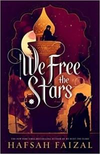 Хафса Файзал - We Free the Stars