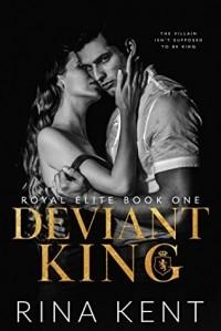 Рина Кент - Deviant King