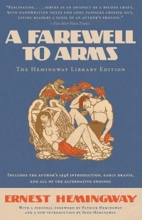 Эрнест Хемингуэй - A Farewell to Arms