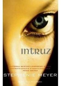 Stephenie Meyer - Intruz