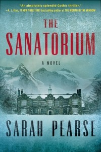 Sarah Pearse - The Sanatorium