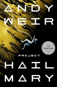 Andy Weir - Project Hail Mary