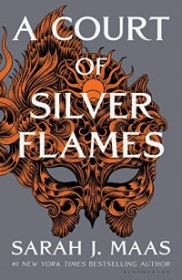 Sarah J. Maas - A ​Court of Silver Flames