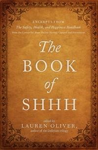 Лорен Оливер - The Book of Shhh