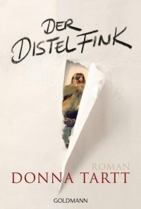 Донна Тартт - Der Distelfink