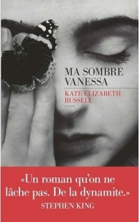 Kate Elizabeth Russell - Ma sombre Vanessa