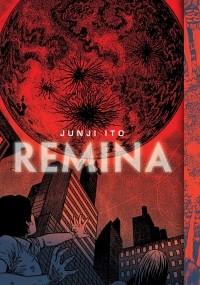 Дзюндзи Ито - Remina