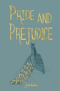 Джейн Остин - Pride and Prejudice