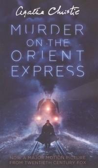 Christie Аgatha - Murder on the Orient Express