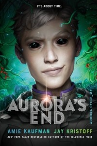 Эми Кауфман, Джей Кристофф  - Aurora's End