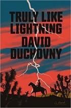 Дэвид Духовны - Truly Like Lightning