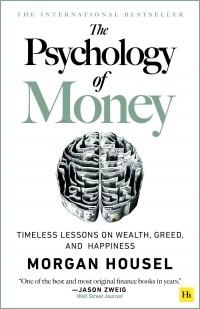Morgan  Housel - The Psychology of Money