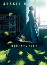 Джесси Бёртон - Miniaturist