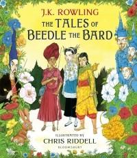 Джоан Роулинг - The Tales of Beedle the Bard