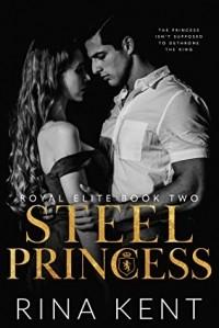 Рина Кент - Steel Princess