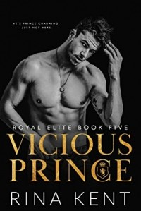 Рина Кент - Vicious Prince