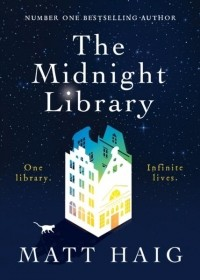 Мэтт Хейг - The Midnight Library