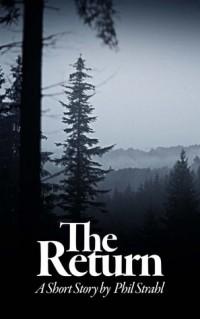 Phil Strahl - The Return