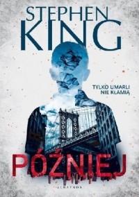 Stephen King - Później