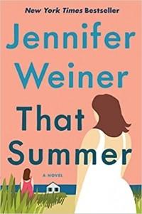 Jennifer Weiner - That Summer