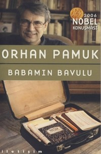 Орхан Памук - Babamın bavulu