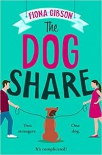 Fiona Gibson - The Dog Share