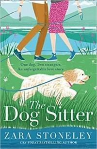 Zara Stoneley - The Dog Sitter