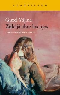 Guzel Yájina - Zuleijá abre los ojos