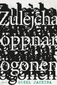 Guzel Jachina - Zulejcha öppnar ögonen