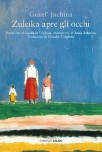 Guzel' Jachina - Zuleika apre gli occhi